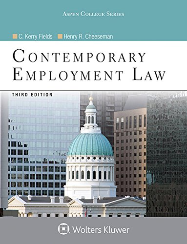 Contemporary Employment Law (Aspen College Series)