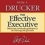 The Effective Executive (German Edition)