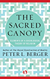 The Sacred Canopy: Elements of a Sociological Theory of Religion (English Edition)