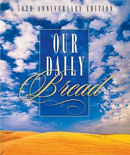 Our Daily Bread by Henry G Bosch (2005-10-11)