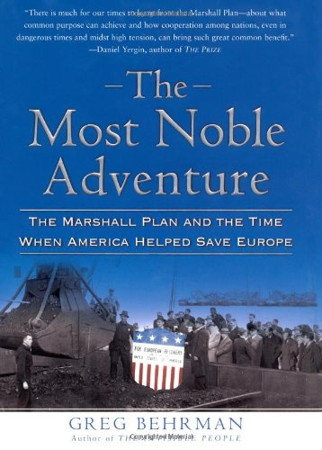 Telecharger The Most Noble Adventure The Marshall Plan And The Time
