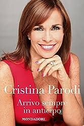 Arrivo sempre in anticipo (Italian Edition)