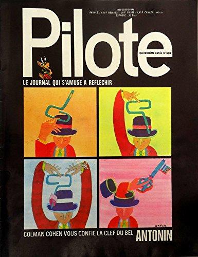 Pilote n° 650 - 20/04/1972 - Colman Cohen vous confie la clef du bel Antonin