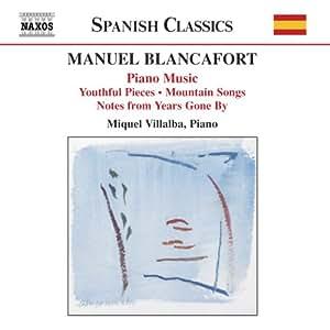 Manuel Blancafort : intégrale des oeuvres pour piano, volume 1
