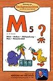 Die Maus-Bibliothek der Sachgeschichten: Milch, Mais, Meisenknödel