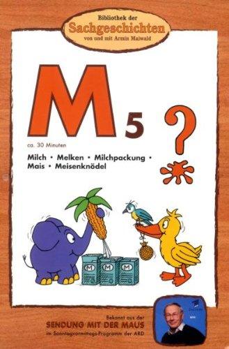 Bibliothek der Sachgeschichten - (M5) Milch, Mais, Meisenknödel