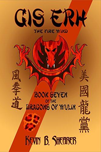 Gis Erh - Book Seven of The Dragons of Wulin (English Edition) (Bushido Dragon)