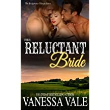 Their Reluctant Bride (Bridgewater Menage Series) (Volume 6) by Vanessa Vale (2016-02-13)