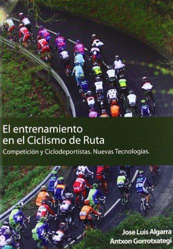 El entrenamiento en el ciclismo de ruta por José Luis Algarra Pérez
