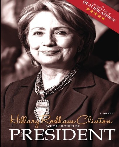 why-i-should-be-president-real-hard-choices-by-hillary-rodham-clinton-2014-10-10