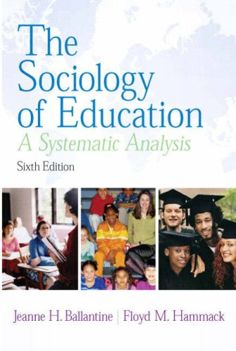 The Sociology of Education: A Systematic Analysis
