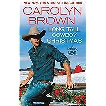 Long, Tall Cowboy Christmas (Happy, Texas Book 2)