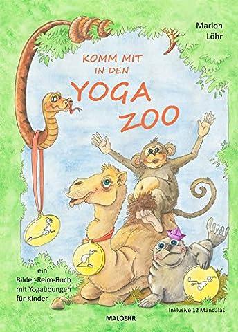 Komm mit in den Yoga Zoo