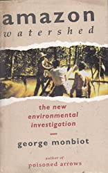 Amazon Watershed: The New Environmental Investigation