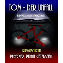 Tom - Der Unfall: Und was ein Lied bewirken kann