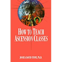 How to Teach Ascension Classes
