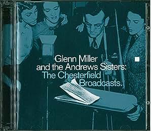 Glenn Miller & Andrew Sisters