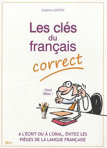 Les clés du français correct