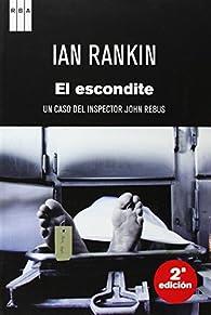 El escondite par Ian Rankin