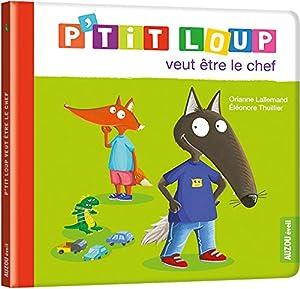 """Afficher """"P'tit Loup<br /> P'tit Loup veut être le chef"""""""