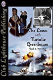 The Loves Of Natalie Greenbaum: Book 2: Volume 2
