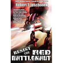 Resist the Red Battlenaut