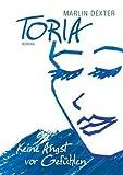 Toria: Keine Angst vor Gefühlen
