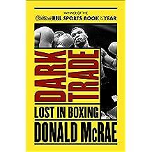 Dark Trade: Lost in Boxing (English Edition)