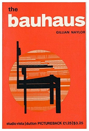 The Bauhaus / Gillian Naylor