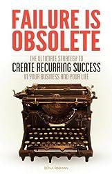 Failure is Obsolete