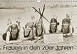Frauen in den 20er Jahren (Wandkalender 2019 DIN A4 quer): Von Straßenbahn bis Strandurlaub (Monatskalender, 14 Seiten ) (CALVENDO Menschen)