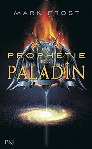 La Prophtie du paladin - tome 01 (1)