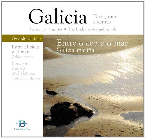 Descargar Libro Entre o ceo e o mar: Galicia mariña (Patrimonio cultural) de Gwendolyn Luo