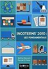 Incoterms 2010 - Les fondamentaux