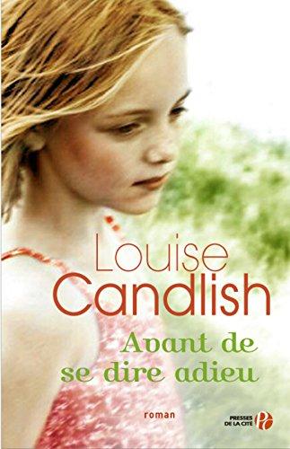 Avant de se dire adieu par Louise CANDLISH