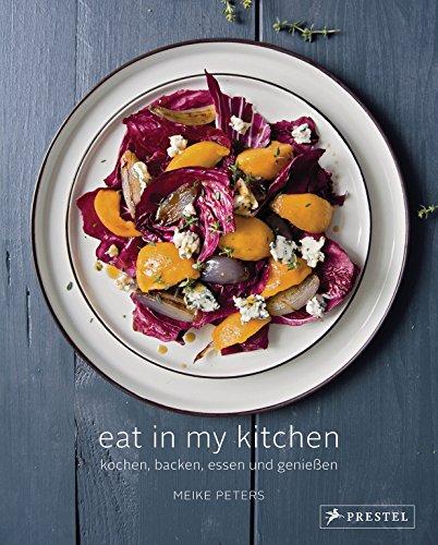 eat-in-my-kitchen-kochen-backen-essen-und-geniessen