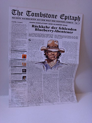 The Tombstone Epitaph - Neueste Nachrichten aus der Welt der Western-Comics - Nr. 1 (Blueberry)