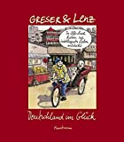 Deutschland im Glück - Heribert Greser, Achim Lenz