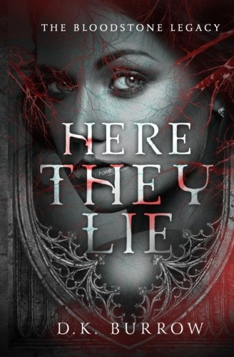 Here They Lie: Volume 1 (The Bloodstone Legacy)