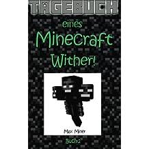 Tagebuch eines Minecraft Wither! (Tagebuch eines Minecraft Max)
