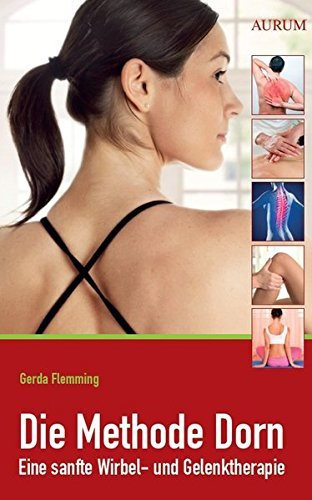 Die Methode Dorn. by Gerda Flemming (2012-10-06)
