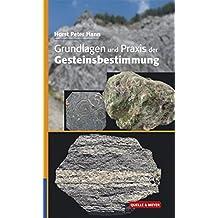Grundlagen und Praxis der Gesteinsbestimmung