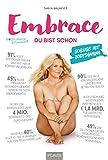 Embrace - Du bist schön: Schluss mit Bodyshaming