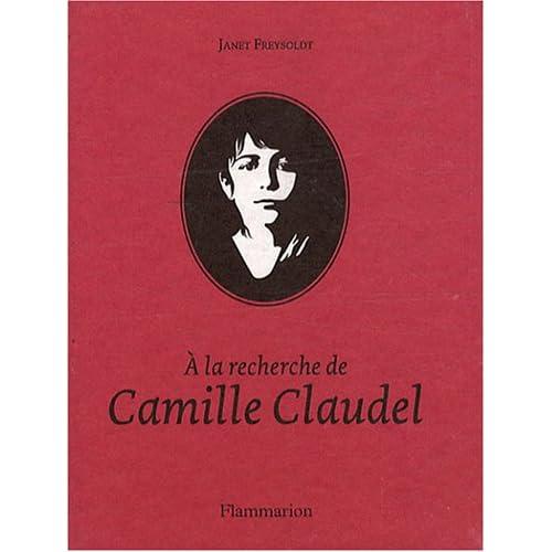 A la recherche de Camille Claudel