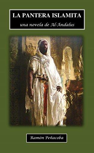 La Pantera Islamita: una novela de Al-Ándalus