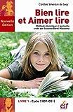 Bien lire, aimer lire - Tome 1, Cycle 2 (CP-CE1)