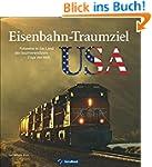Eisenbahnstrecken USA: Fotoreise ins...