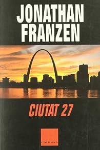 Ciutat vint-i-set par Jonathan Franzen