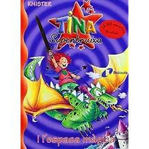 Tina Superbruixa i l'espasa màgica (Catalá - A Partir De 8 Anys - Personatges - Tina Superbruixa)