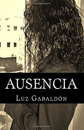 Ausencia por Luz Gabaldon